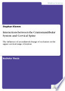 Interactions between the Craniomandibular System and Cervical Spine