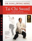 Tai Chi Sword Classical Yang Style