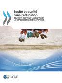Pdf Équité et qualité dans l'éducation Comment soutenir les élèves et les établissements défavorisés Telecharger