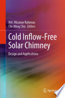 Cold Inflow Free Solar Chimney