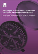 Conflict and Fragility Monitoring the Principles for Good International Engagement in Fragile States and Situations Global Report