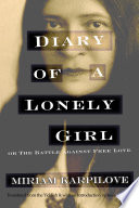 Diary Of A Lonely Girl Or The Battle Against Free Love