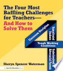 The Four Most Baffling Challenges For Teachers And How To Solve Them Book PDF