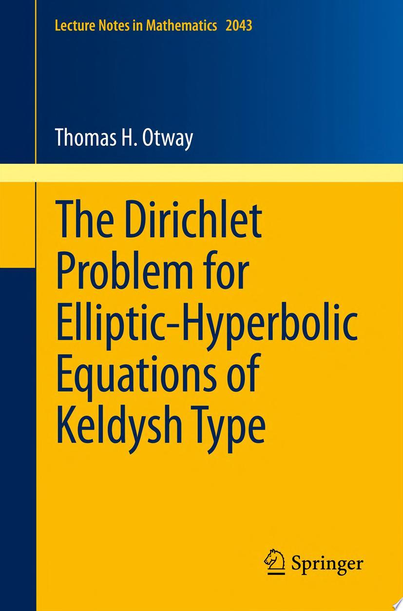The Dirichlet Problem for Elliptic Hyperbolic Equations of Keldysh Type