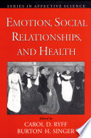 Emotion  Social Relationships  and Health