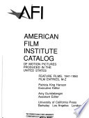The American Film Institute Catalog of Motion Pictures