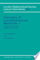 Geometry Of Low Dimensional Manifolds Volume 1 Gauge Theory And Algebraic Surfaces