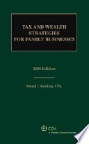 Tax and Wealth Strategies for Family Businesses 2008