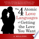 The Four Atomic Love Languages of Getting The Love You Want