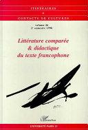 Littérature comparée & didactique du texte francophone