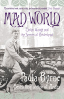 Mad World: Evelyn Waugh and the Secrets of Brideshead (TEXT ONLY)
