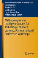 Methodologies and Intelligent Systems for Technology Enhanced Learning  9th International Conference  Workshops