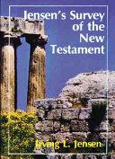 Jensen s Survey of the New Testament