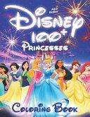 100+ Disney Princesses Coloring Book