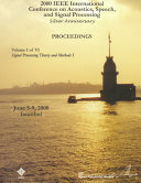 2000 IEEE International Conference on Acoustics  Speech  and Signal Processing Book