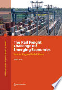 The Rail Freight Challenge for Emerging Economies