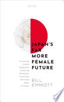 Japan's Far More Female Future