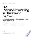 Die Pfeilflügelentwicklung in Deutschland bis 1945  : Die Geschichte einer Entdeckung bis zu ihren ersten Anwendungen