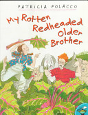 My Rotten Redheaded Older Brother read by Melissa Gilbert