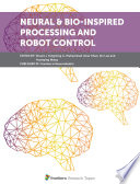 Neural & Bio-inspired Processing and Robot Control