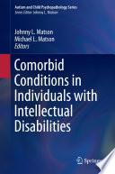 Comorbid Conditions in Individuals with Intellectual Disabilities