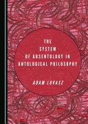 Pdf The System of Absentology in Ontological Philosophy Telecharger