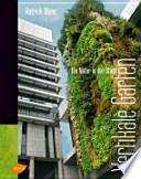 Vertikale Gärten  : die Natur in der Stadt