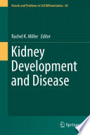 Kidney Development and Disease