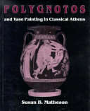 Polygnotos and Vase Painting in Classical Athens