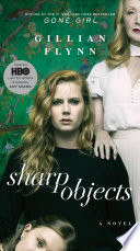 Sharp Objects  Movie Tie In