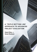 A 'Triple Bottom Line' Approach to Advanced Project Evaluation