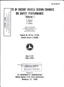 Effects of Recent Vehicle Design Changes on Safety Performance. Volume I: Interim Report