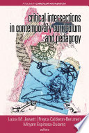 Critical Intersections In Contemporary Curriculum Pedagogy