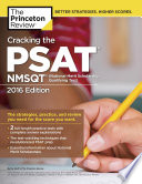 Cracking the PSAT NMSQT with 2 Practice Tests  2016 Edition Book