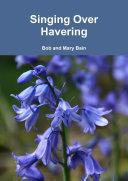 Singing Over Havering