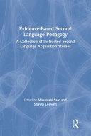 Evidence-based Second Language Pedagogy