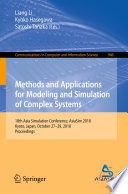 Methods and Applications for Modeling and Simulation of Complex Systems