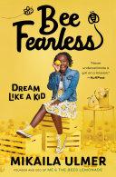 Bee Fearless: Dream Like a Kid ebook