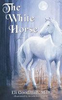 The White Horse [Pdf/ePub] eBook
