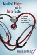 Medical Ethics And The Faith Factor