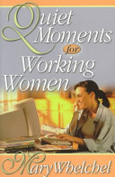 Quiet Moments For Working Women