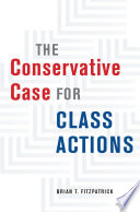 The Conservative Case for Class Actions