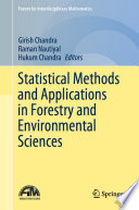 Statistical Methods and Applications in Forestry and Environmental Sciences