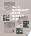 Detail in Contemporary Bar and Restaurant Design