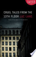 Cruel Tales from the Thirteenth Floor