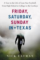 Friday  Saturday  Sunday in Texas