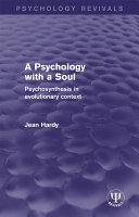 A Psychology with a Soul