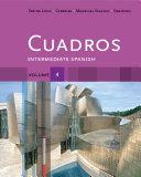 Cuadros Student Text  Volume 4 of 4  Intermediate Spanish
