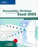 Succeeding in Business with Microsoft Office Excel 2003