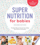 Super Nutrition for Babies  Revised Edition Book PDF